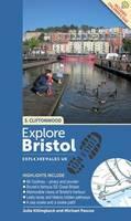 Explore Bristol on Foot: Cliftonwood by Julia Killingback, Michael Pascoe