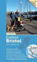 Explore Bristol on Foot: Hotwells by Julia Killingback, Michael Pascoe