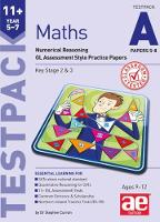 11+ Maths Year 5-7 Testpack A Papers 5-8 Numerical Reasoning GL Assessment Style Practice Papers by Stephen C. Curran, Dr. Tandip Singh Mann, Anne-Marie Choong