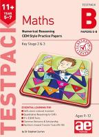 11+ Maths Year 5-7 Testpack B Papers 5-8 Numerical Reasoning CEM Style Practice Papers by Stephen C. Curran, Glenn Gowdie, Suresh Gangarh, Michael McGill