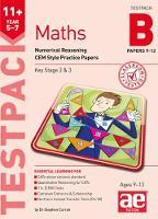 11+ Maths Year 5-7 Testpack B Papers 9-12 Numerical Reasoning CEM Style Practice Papers by Stephen C. Curran, Rose Maini, Simran Sidhu, Serena Mills