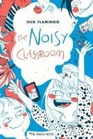The Noisy Classroom Poems for Children by Ieva Flamingo
