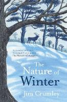 The Nature of Winter by Jim Crumley