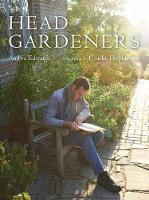 Head Gardeners by Ambra Edwards, Charlie Hopkinson