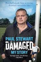 Damaged My Story by Paul Stewart