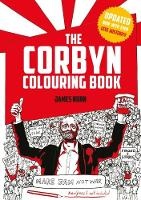The Corbyn Colouring Book #GE2017 Edition by James Nunn