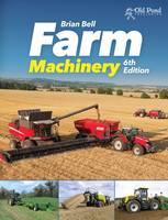 Farm Machinery by Brian Bell