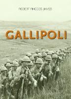 Gallipoli by Robert Rhodes James