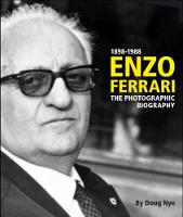 Enzo Ferrari The Photographic Biography by Doug Nye