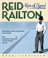 Reid Railton Man of Speed by Karl Ludvigsen