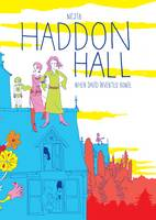 Haddon Hall When David Invented Bowie by Nejib