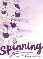 Spinning by Tillie Walden