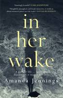 Cover for In Her Wake by Amanda Jennings