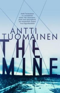 The Mine by Antti Tuomainen