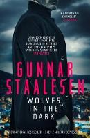 Wolves in the Dark by Gunnar Staalesen