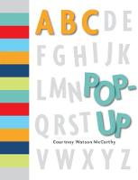 ABC Pop-Up by Courtney Watson McCarthy