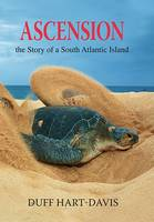Ascension The Story of a South Atlantic Island by Duff Hart-Davis