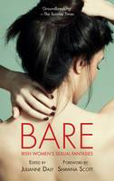 Bare Irish Women's Sexual Fantasies by Julianne Daly, Shawna Scott
