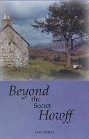 Beyond the Secret Howff by Ashie Brebner