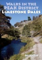 Walks in the Peak District Limestone Dales by Des Marshall