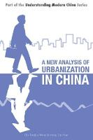 A New Analysis of Urbanization in China by Tianjiao Chu, Wang Guoping, Zhu Yuan