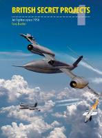 British Secret Projects Jet Fighter Since 1950 by Tony Buttler