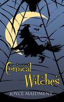Comical Witches by Joyce Maidment