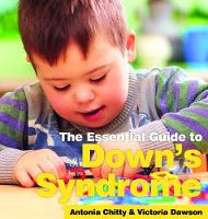 The Essential Guide to Down's Syndrome by Robert Duffy