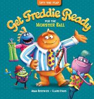 Get Freddie Ready for the Monster Ball by Adam Bestwick