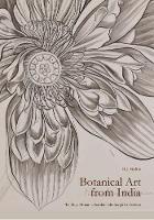 Botanical Art from India The Royal Botanic Garden Edinburgh Collection by Henry J. Noltie