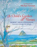 A Child's Garden of Verses by Michael Foreman, Robert Louis Stevenson