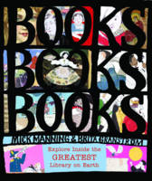 Books, Books, Books!: Explore Inside the Biggest Library on Earth! by Mick Manning