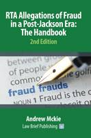 RTA Allegations of Fraud in a Post-Jackson Era: The Handbook by Andrew Mckie