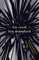 The Crash by Lisa Drakeford