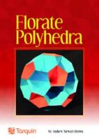Florate Polyhedra Beautiful geometry from simple nets by Andrew Stewart-Brown