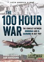 The 100 Hour War by Mario Overall, Dan Hagedorn