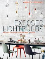 Exposed Lightbulbs Bright Ideas for the Contemporary Interior by