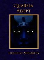 Quareia - the Adept by Josephine McCarthy