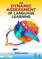 The Dynamic Assessment of Language Learning by Natalie (Clinical Speech and Language Therapist, clinical tutor for Language Development modules at City University, Lo Hasson