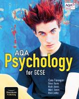AQA Psychology for GCSE Student Book by Cara Flanagan, Dave Berry, Mark Jones, Ruth Jones