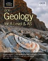 OCR Geology for A Level and AS by Stephen Davies, Frank Mugglestone, Ruth Richards, Tony Shelton