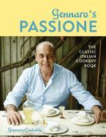Gennaro's Passione The classic Italian cookery book by Gennaro Contaldo