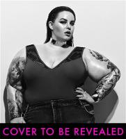 The Not So Subtle Art of Being a Fat Girl Loving the Skin You're In by Tess Holliday