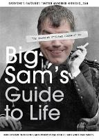 Big Sam's Guide to Life by Noel Slevin