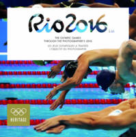 Rio 2016 The Olympic Games Through the Photographer's Lens by The International Olympic Committee