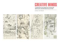 Creative Minds The Personal Sketchbooks of Professors Andy MacMillan and Charles MacCallum by Professor Johnny Rodger