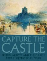 Capture the Castle by Sam Smiles, Tim Craven, Steve Marshall, Anne Anderson
