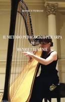 IL Metodo Pedagogico Per Arpa di Henriette Renie by Monica Turoni