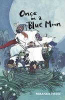 Once in a Blue Moon by Miranda Twist