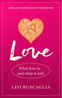 Love by Leo Buscaglia